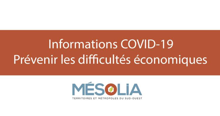INFORMATIONS-COVID-19-PREVENIR-LES-DIFFICULTES-ECONOMIQUES_crop_thumbnail